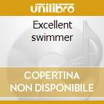 Excellent swimmer cd musicale di Institute Modern
