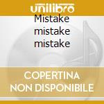 Mistake mistake mistake cd musicale di James Figurine