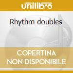 Rhythm doubles cd musicale di Sly & robbie