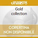 Gold collection cd musicale di Artisti Vari