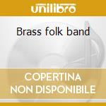 Brass folk band cd musicale