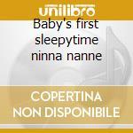 Baby's first sleepytime ninna nanne cd musicale di Artisti Vari