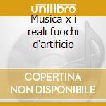 Musica x i reali fuochi d'artificio cd musicale di Handel