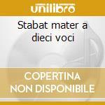 Stabat mater a dieci voci cd musicale di Scarlatti