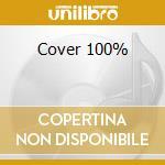 Cover 100% cd musicale di Cover...mania
