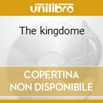 The kingdome cd musicale