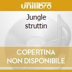 Jungle struttin cd musicale di Lions