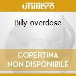 Billy overdose cd musicale di Flinstones Frantic