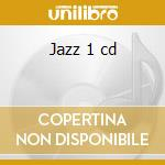 Jazz 1 cd cd musicale di Sme