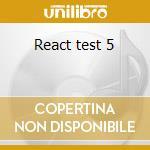React test 5 cd musicale di Artisti Vari