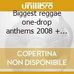 Biggest reggae one-drop anthems 2008 + dvd cd musicale