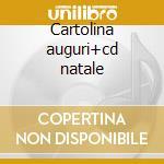 Cartolina auguri+cd natale cd musicale di Auguri Cartolina