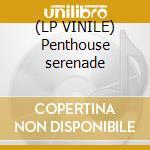(LP VINILE) Penthouse serenade lp vinile di Cole nat king