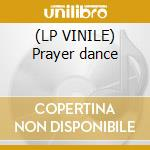 (LP VINILE) Prayer dance lp vinile di Madonna