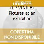 (LP VINILE) Pictures at an exhibition lp vinile di Mussorgsky