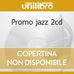 Promo jazz 2cd cd musicale di Sme