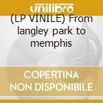 (LP VINILE) From langley park to memphis lp vinile di Sprout Prefab