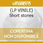 (LP VINILE) Short stories lp vinile di Dan Siegel