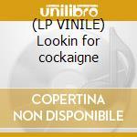 (LP VINILE) Lookin for cockaigne lp vinile di Nuts