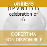 (LP VINILE) In celebration of life lp vinile di Yanni