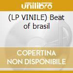 (LP VINILE) Beat of brasil lp vinile di Artisti Vari