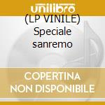 (LP VINILE) Speciale sanremo lp vinile di Artisti Vari