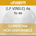 (LP VINILE) As tu as lp vinile di Tony Esposito
