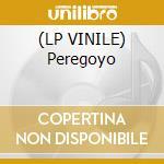 (LP VINILE) Peregoyo lp vinile di Tropicalismo