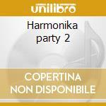 Harmonika party 2 cd musicale di Zorza/zoran