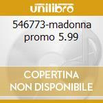 546773-madonna promo 5.99 cd musicale di Aspiag Promo