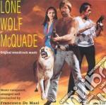 Lone Wolf Mcquade cd musicale di O.S.T.