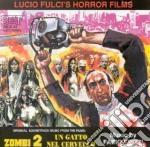 Zombi 2/Un Gatto Nel Cervello cd musicale di O.S.T.
