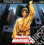 Karate Warrior 2 cd musicale di O.S.T.
