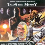 Talos The Mummy cd musicale di O.S.T.