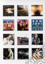 Bon Jovi. The Crush Tour film in dvd di Rudi Dolezal, Hannes Rossacher