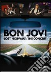 Bon Jovi. Lost Highway. The Concert dvd