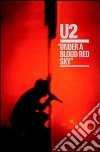 U2. Live at Red Rocks. Under a Blood Red Sky