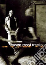 Vasco Rossi. Tracks film in dvd