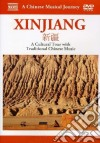 Xinjiang. A Chinese Musical Journey