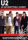 U2. An Unforgettable Journey dvd