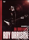 Roy Orbison. In Dreams dvd