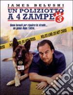 Poliziotto A 4 Zampe (Un) 3 film in dvd di Richard J. Lewis
