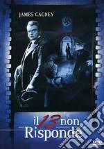 Il tredici non risponde film in dvd di Henry Hathaway