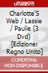 Charlotte'S Web / Lassie / Paulie (3 Dvd) [Edizione: Regno Unito] dvd