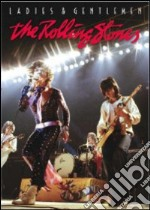 The Rolling Stones. Ladies & Gentlemen film in dvd di Rollin Binzer