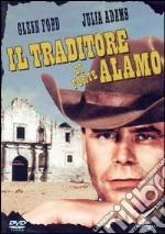 Il Traditore Di Forte Alamo  film in dvd di Budd Boetticher