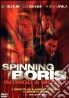 Spinning Boris. Intrigo a Mosca dvd