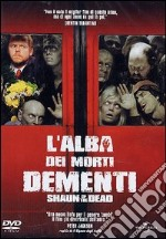 L' alba dei morti dementi. Shaun of the Dead film in dvd di Edgar Wright