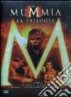 La Mummia. La trilogia (Cofanetto 3 DVD) dvd