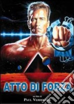 Atto di forza film in dvd di Paul Verhoeven